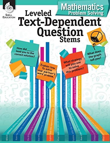 Leveled Text-Dependent Question Stems: Mathematics Problem S