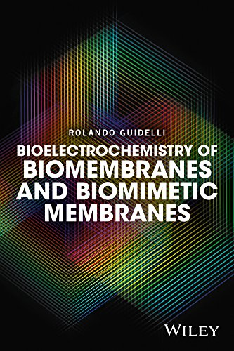 Bioelectrochemistry of Biomembranes and Biomimetic Membranes (English Edition)