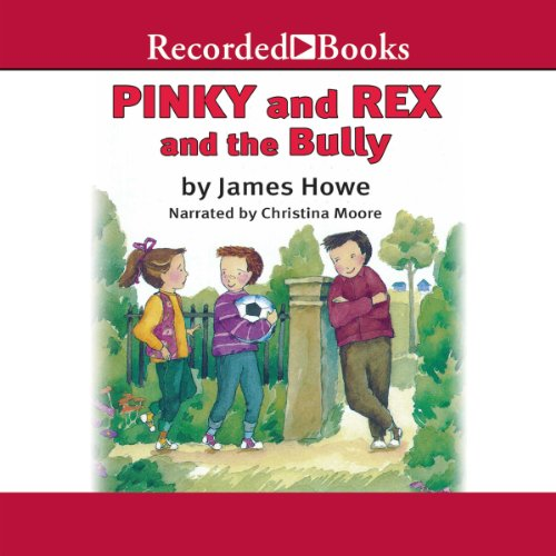 Pinky and Rex and the Bully audiobook cover art