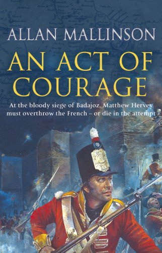 An Act Of Courage: (Matthew Hervey 7)