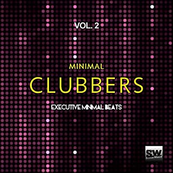 Minimal Clubbers, Vol. 2 (Executive Minimal Beats)