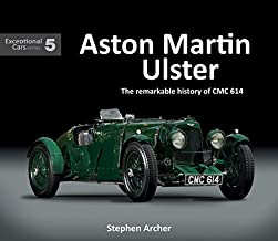 Aston Martin Ulster: The remarkable history of CMC 614 (Exceptional Cars)
