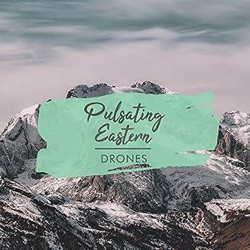 Pulsating Eastern Drones