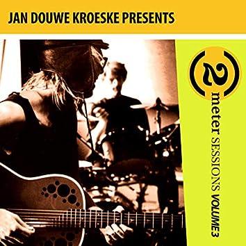 Jan Douwe Kroeske presents: 2 Meter Sessions, Vol. 3