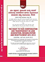 New Land Acquisition Act, 2013 in Kannada (Right to Fair Compensation Act)