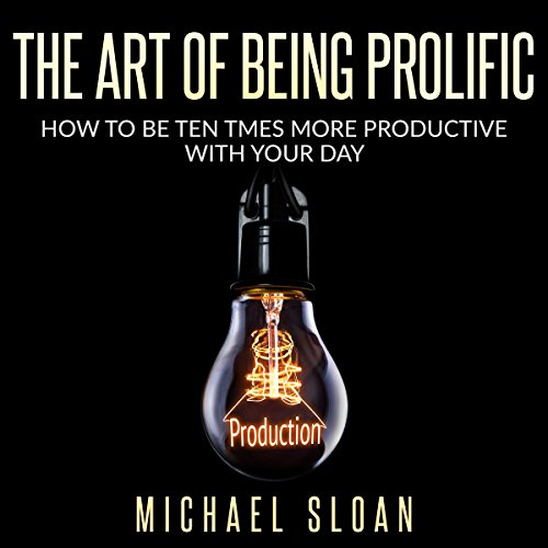 Couverture de The Art of Being Prolific