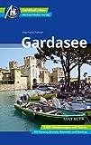 Gardasee Reiseführer Michael Müller Verlag: Individuell reisen mit vielen praktischen Tipps (MM-Reisen)