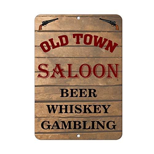 istisign Old Town Saloon Bier Whiskey Glücksspiel Zitat Lustiges Metall Aluminium Blechschild Geschenk Innen Außen 20,3 x 30,5 cm