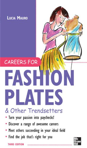 Careers for Fashion Plates & Other Trendsetters (McGraw-Hill's Careers for You) (English Edition)