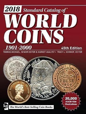 Standard Catalog of World Coins 2018: 1901-2000