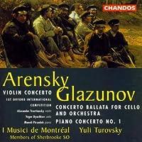 Arensky: Violin Concerto / Glazunov: Concerto Ballata for Cello & Orchestra / Piano Concerto, No. 1 (1997-01-31)