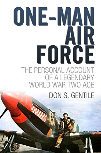One Man Air Force by [Don S. Gentile]