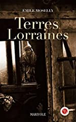 Terres lorraines d'Emile Moselly