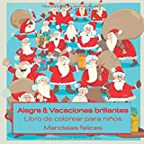 Alegre & Vacaciones brillantes - Libro de colorear para niños - Mandalas felices (Mejor regalo de año nuevo)