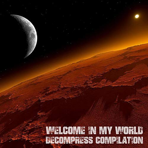 Welcome in My World (Deejay Mix Selection)