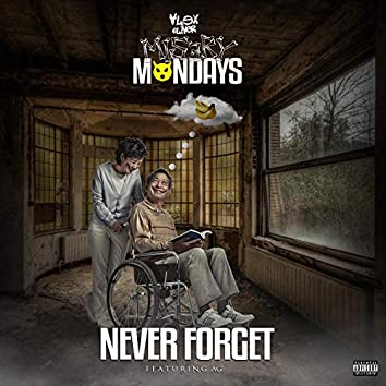 Never Forget (feat. Da Real AG)