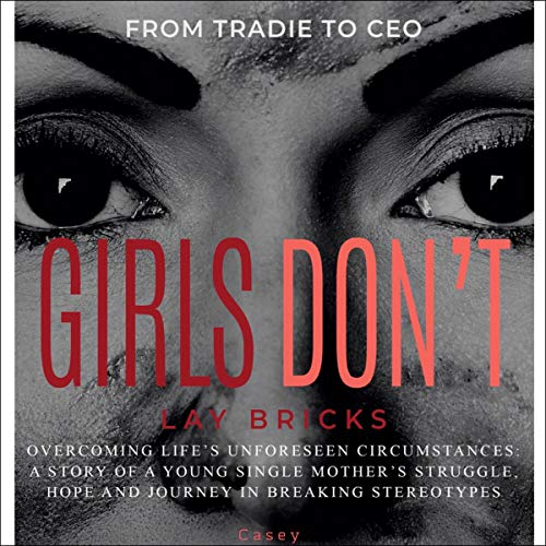 Girls Don't Lay Bricks audiobook cover art