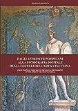 Dagli affreschi pompeiani alla fotografia digitale degli uccelli dell'area vesuviana: From Pompeian frescoes to the digital photography of the birds of the vesuvian area (Italian Edition)