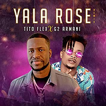 Yala Rose (Remix)