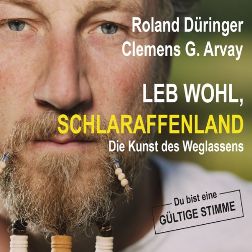 Leb wohl, Schlaraffenland audiobook cover art