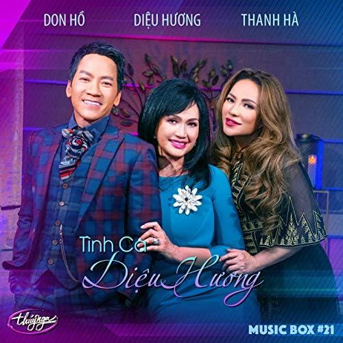 Diệu Hương, Don Hồ & Thanh Hà