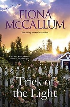 Trick of the Light by [Fiona McCallum]