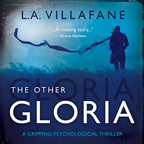 The Other Gloria Audiobook By L.A. Villafane cover art