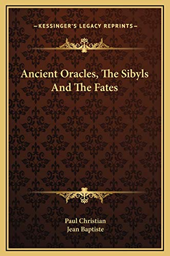 Ancient Oracles, the Sibyls and the Fates