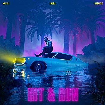 Hit & Run (feat. Shuba)
