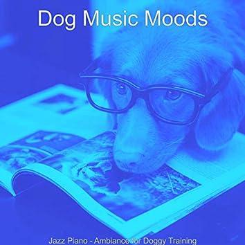 Jazz Piano - Ambiance for Doggy Training