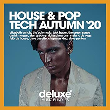 House & Pop Tech (Autumn '20)