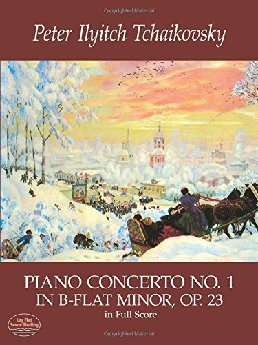 Tchaikovsky Piano Concerto No.1 In B Flat Minor Op.23 In Full Score. (Dover Music Scores)