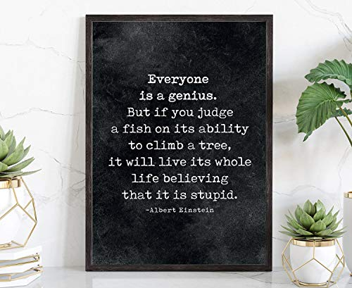 Everybody Is A Genius, Albert Einstein Quote Poster Print, Dorm Room Wall Decor, Office Wall Art, School Walls Art, Poster Print, Quote - 24*36 Inches