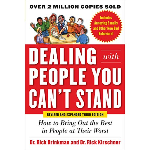 Dealing with People You Can't Stand, Revised and Expanded Third Edition cover art