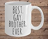 Best Gay Brother Ever, Gay Present, Gay Pride, LGBT, Rainbow Pride, Present For Brother, Coffee Mug, LGBT Gifts
