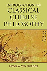 Introduction to Classical Chinese Philosophy - Bryan W. Van Norden Book Cover