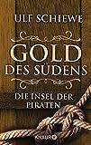 Gold des Südens 5: Die Insel der Piraten (KNAUR eRIGINALS)