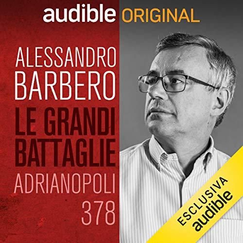 Adrianopoli, 378 - Goti e Romani copertina