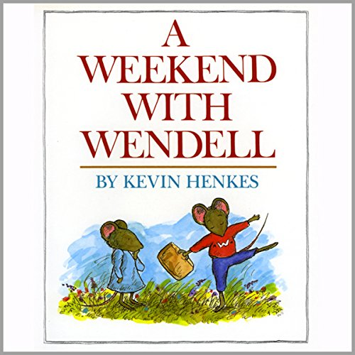 A Weekend With Wendell  audiobook cover art