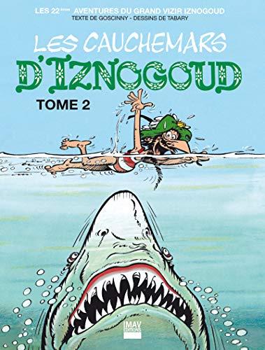 Iznogoud - tome 22 - Les cauchemars d'Iznogoud 2 (BANDE DESSINEE)