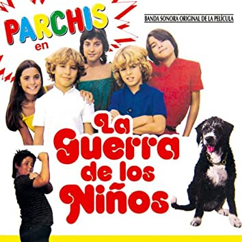 La Guerra de los Niños (Original Motion Picture Soundtrack)