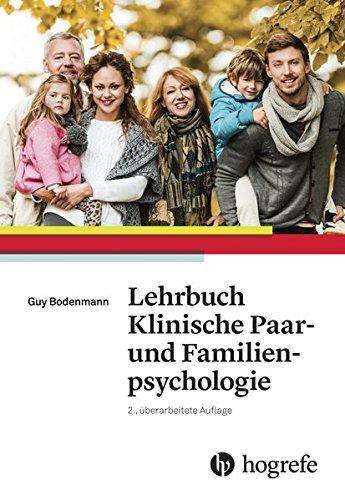 Lehrbuch Klinische Paar– und Familienpsychologie