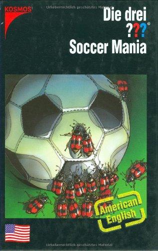 Die drei ??? Soccer Mania: American English