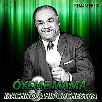 Óyeme Mamá (Remastered)