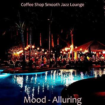 Mood - Alluring