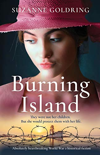 Compare Textbook Prices for Burning Island: Absolutely heartbreaking World War 2 historical fiction  ISBN 9781838881795 by Goldring, Suzanne