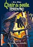 Horrorland, Tome 06 : Le secret de la salle aux momies (French Edition)