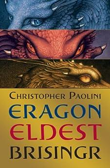 Eragon, Eldest, Brisingr Omnibus (The Inheritance Cycle Book 11) by [Christopher Paolini]