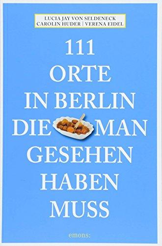 Image of 111 Orte in Berlin, die man gesehen haben muss