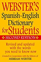Webster's Spanish-English Dictionary for Students Second Edition (English and Spanish Edition) 【Creative Arts】 [並行輸入品]